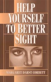 Cover of: Help Yourself to Better Sight | Margaret D. Corbett