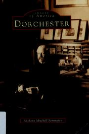 Cover of: Dorchester by Anthony Mitchell Sammarco
