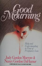 Cover of: Good mourning | Judy Gordon Morrow