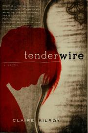 Cover of: Tenderwire | Claire Kilroy