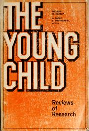 Cover of: The young child. Reviews of research | Willard W. Hartup