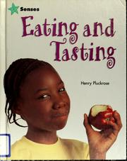 Eating and tasting by Henry Pluckrose