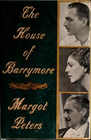 Cover of: The house of Barrymore | Margot Peters