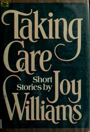Cover of: Taking care | Williams, Joy