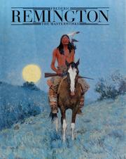 Frederic Remington by Michael Edward Shapiro