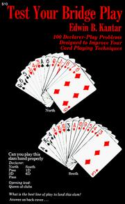 Cover of: Test your bridge play | Edwin B. Kantar