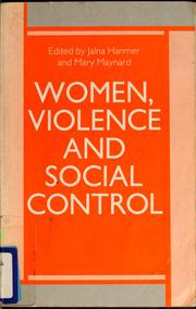 Cover of: Women, violence, and social control | Jalna Hanmer, Mary Maynard