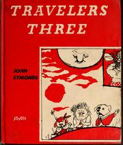 Cover of: Travellers three | John Symonds