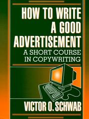 Cover of: How to Write a Good Advertisement | Victor O. Schwab