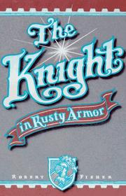 knight in the rusty armor