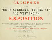 Cover of: Glimpses of the South Carolina, interstate and West Indian exposition by