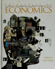 Cover of: Principles of economics | Fred M. Gottheil