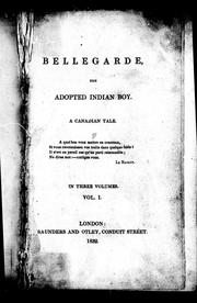 Cover of: Bellegarde, the adopted Indian boy |