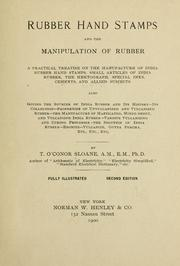 Cover of: Rubber hand stamps and the manipulation of rubber | T. O
