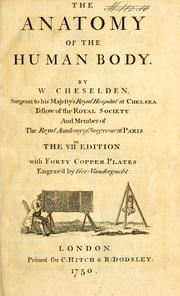 Cover of: The anatomy of the human body by William Cheselden