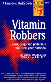 Cover of: The Vitamin Robbers | Earl Mindell