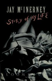 Cover of: Story of my life Jay McInerney | Jay McInerney