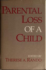 Cover of: Parental loss of a child | Therese A. Rando