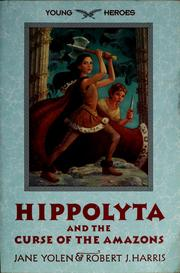 Cover of: Hippolyta and the curse of the Amazons | Jane Yolen
