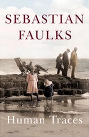 Cover of: Human Traces | Sebastian Faulks