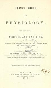Cover of: First book in physiology | Worthington Hooker