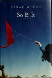 Cover of: So B. It | Sarah Weeks
