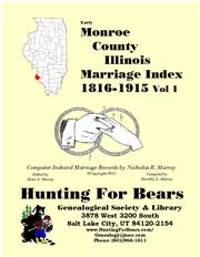 Cover of: Early Monroe County Illinois Marriage Records Vol 1 1816-1915 |