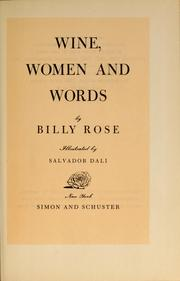 Cover of: Wine, women and words | Rose, Billy