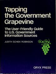 Cover of: Tapping the government grapevine | Judith Schiek Robinson