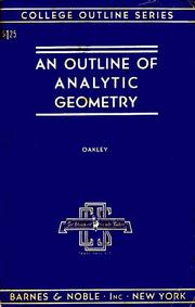 An outline of analytic geometry by Cletus O. Oakley
