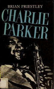 Cover of: Charlie Parker | Brian Priestley