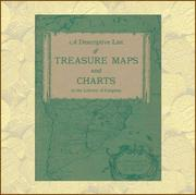 Cover of: A descriptive list of treasure maps and charts, [in the Library of Congress] | Library of Congress. Map Division.