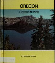 Cover of: Oregon in words and pictures | Dennis B. Fradin