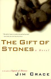 Cover of: Gift Of Stones | Jim Crace