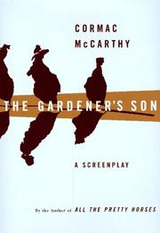 Cover of: The Gardener's son: a screenplay