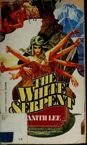Cover of: The white serpent | Tanith Lee
