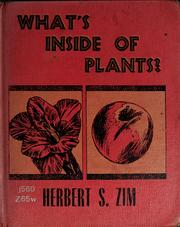 Cover of: What's inside of plants? | Herbert S. Zim