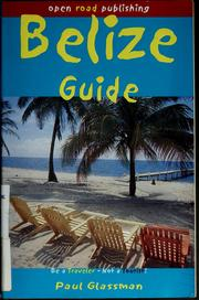 Cover of: Belize guide | Paul Glassman