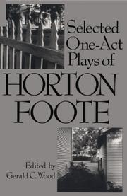 Cover of: Selected one-act plays of Horton Foote
