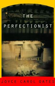Cover of: The Perfectionist: And Other Plays