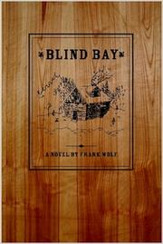 Blind Bay by Frank Wolf