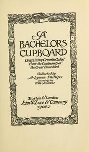 Cover of: A bachelors cupboard | A. Lyman Phillips