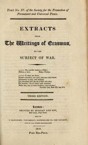 Cover of: Extracts from the writings of Erasmus, on the subject of war | Desiderius Erasmus