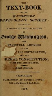 Cover of: The text-book of the Washington Benevolent Society | Washington Benevolent Society.