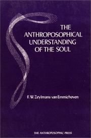 Cover of: The anthroposophical understanding of the soul