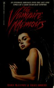 Cover of: The vampire memoirs | Mara McCuniff