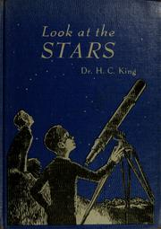 Cover of: Look at the stars | Henry C. King