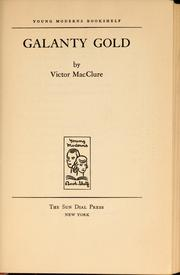 Cover of: Galanty gold | Victor MacClure