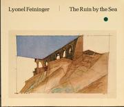 Cover of: The ruin by the sea. | Lyonel Feininger