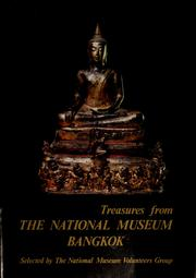 Cover of: Treasures from the National Museum, Bangkok | PhiphitthaphanthasathДЃn hЗЈng ChДЃt (Thailand)